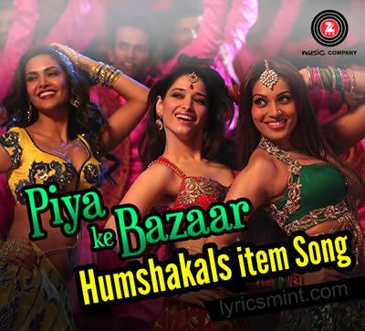 Piya Ke Bazaar - Humshakals