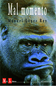 Mal momento - Manuel López Rey