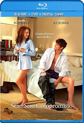 Assistir Online Filme Sexo Sem Compromisso - No Strings Attached - Dublado