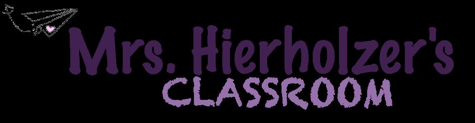 Mrs. Hierholzer's Classroom