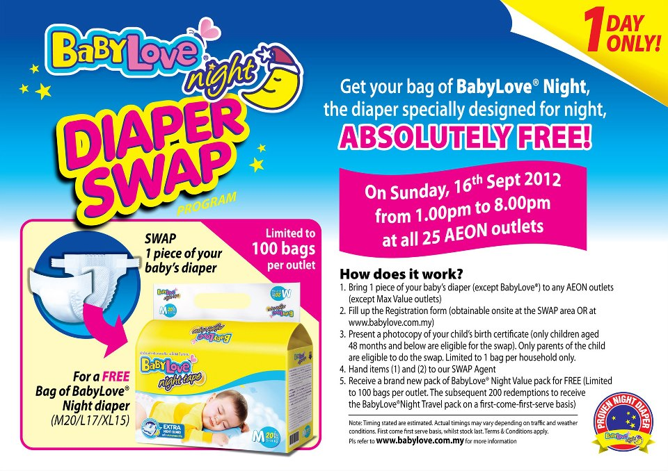 diaper outlet rgf7  Redemption details: Bring 1 piece of your baby's diaper and get a FREE bag  of BabyLove night diaper M20/L17/XL15 at the selected AEON outlets