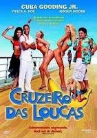 Filme Online Cruzeiro das Loucas Dublado