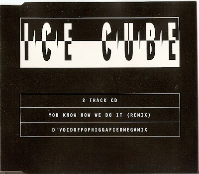 Ice Cube ‎– You Know How We Do It (Remix) / D'Voidofpopniggafiedmegamix (CDS) (1994) (320 kbps)