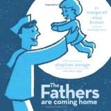 Fathers day, The Fathers are Coming Home by Margaret Wise Brown, family preschool theme, preschool family theme, picture books, book activities