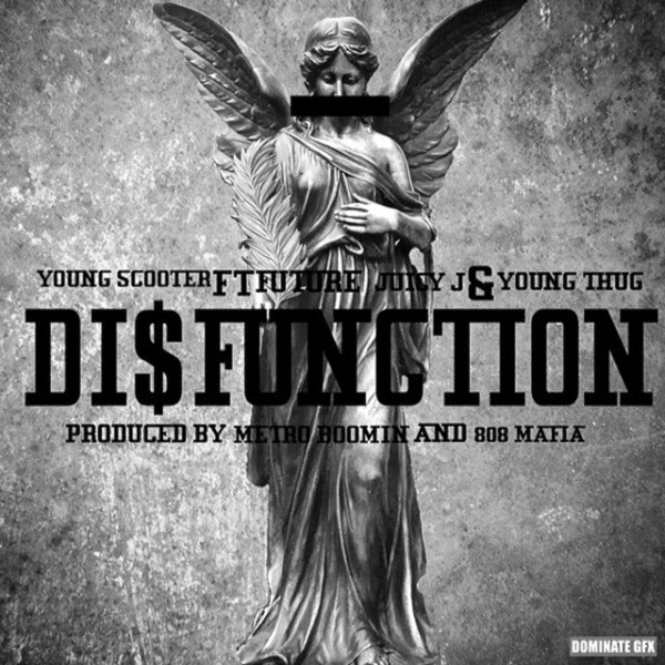 Young Scooter - DI$Function (feat. Future, Juicy J & Young Thug) - Single Cover