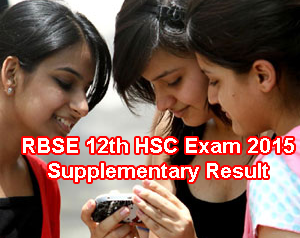 Rajasthan Board 12th Senior Secondary Supplementary Result 2015 HSC Arts Commerce Science. RBSE Class 12 Supplementary Result 2015 rajresults.nic.in 12th Arts Supplementary Result 2015 Today, Rajasthan 12th Commerce Supplementary Result 2015 Today