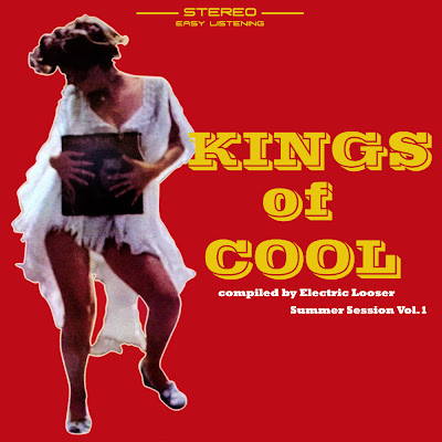 Kings Of Cool compiled by Electric Looser (summer session vol.1)