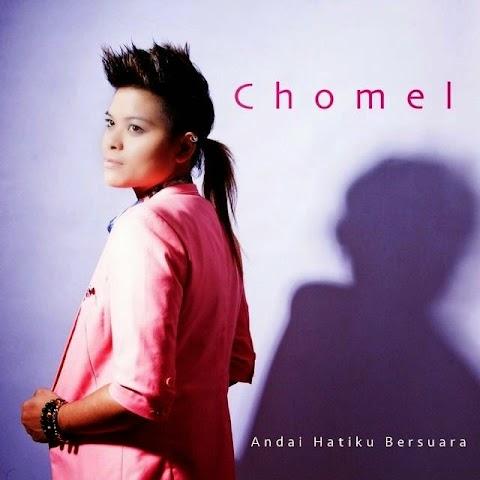 Chomel - Andai Hatiku Bersuara MP3