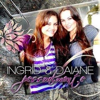 Ingrid e Daiane - Pessoalmente - 2010