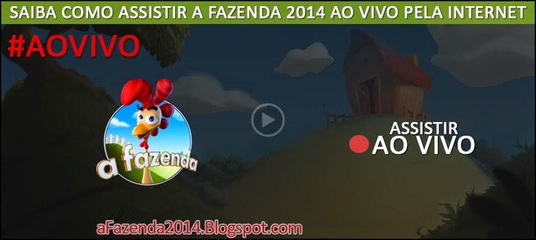 Câmeras Ao vivo da Fazenda 2014 - R7.com