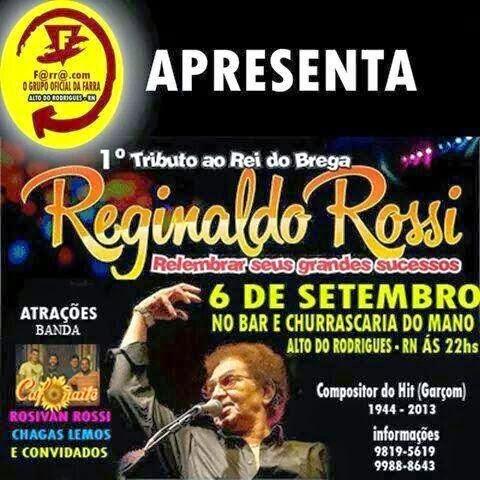 ALTO DO RODRIGUES - Diversas atrações animarão o 1º Tributo ao Rei do Brega Reginaldo Rossi
