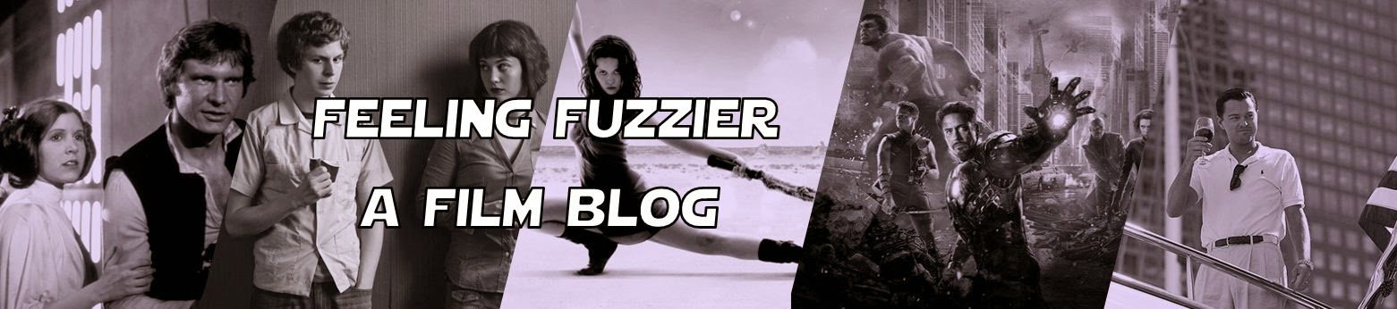 Feeling Fuzzier - A Film Blog