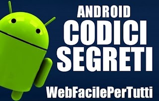 Lista Dei Codici Segreti Di Android