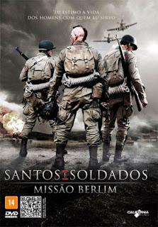 Santos e Soldados: Missão Berlim Torrent – BluRay 720p & DVDRip Dublado (2012)