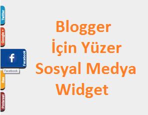 Blogger İçin Yüzer Sosyal Medya Widget 1