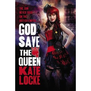 God Save The Queen (Immortal Empire #1) - Kate Locke