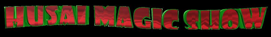 HUSAI MÁGIC SHOW