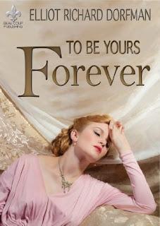 http://www.amazon.com/Yours-Forever-Elliot-Richard-Dorfman-ebook/dp/B00JJ380W4/ref=la_B00MWBIXRM_1_4?s=books&ie=UTF8&qid=1441928981&sr=1-4