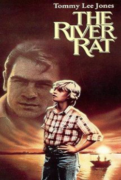The River Rat (1984)