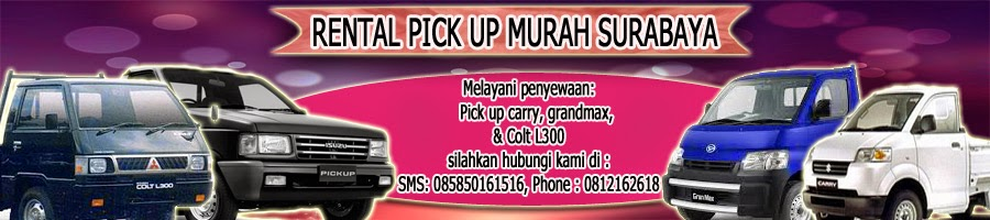 Rental Pick Up Murah Surabaya