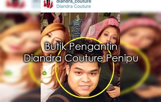 Butik Pengantin Diandra Couture Penipu