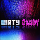 Dirty Candy