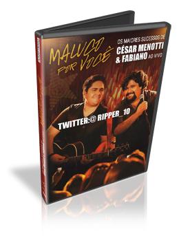 Download DVD Maluco Por Você Os Maiores Sucessos de César Menotti e Fabiano Ao Vivo 2011