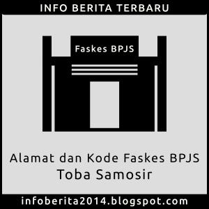 Alamat dan Kode Faskes BPJS Toba Samosir