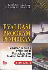 toko buku rahma: buku EVALUASI PROGRAM PENDIDIKAN  Ed.2, pengarang suharsini arikunto, penerbit bumi aksara