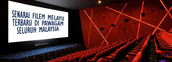 Berikut ialah senarai filem Melayu terbaru yang akan ditayangkan di ...
