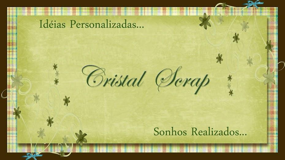 Cristal.... Idéias Personalizadas