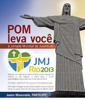 """Prorrogado Concurso """"POM leva você à JMJ Rio 2013"""""""