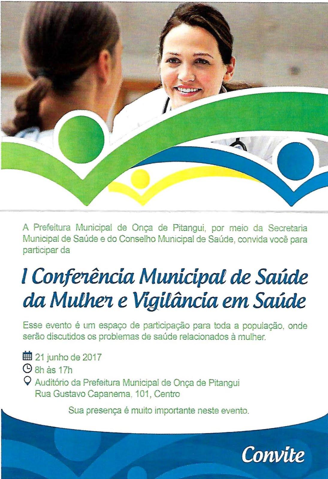 1ª Conferência Municipal de Saúde da Mulher e Vigilância em Saúde