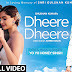Dheere Dheere Mp3 Full Song Download Yo Yo Honey Singh Free
