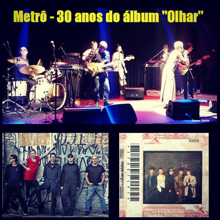 "Metrô - Show Olhar ""30 anos"""