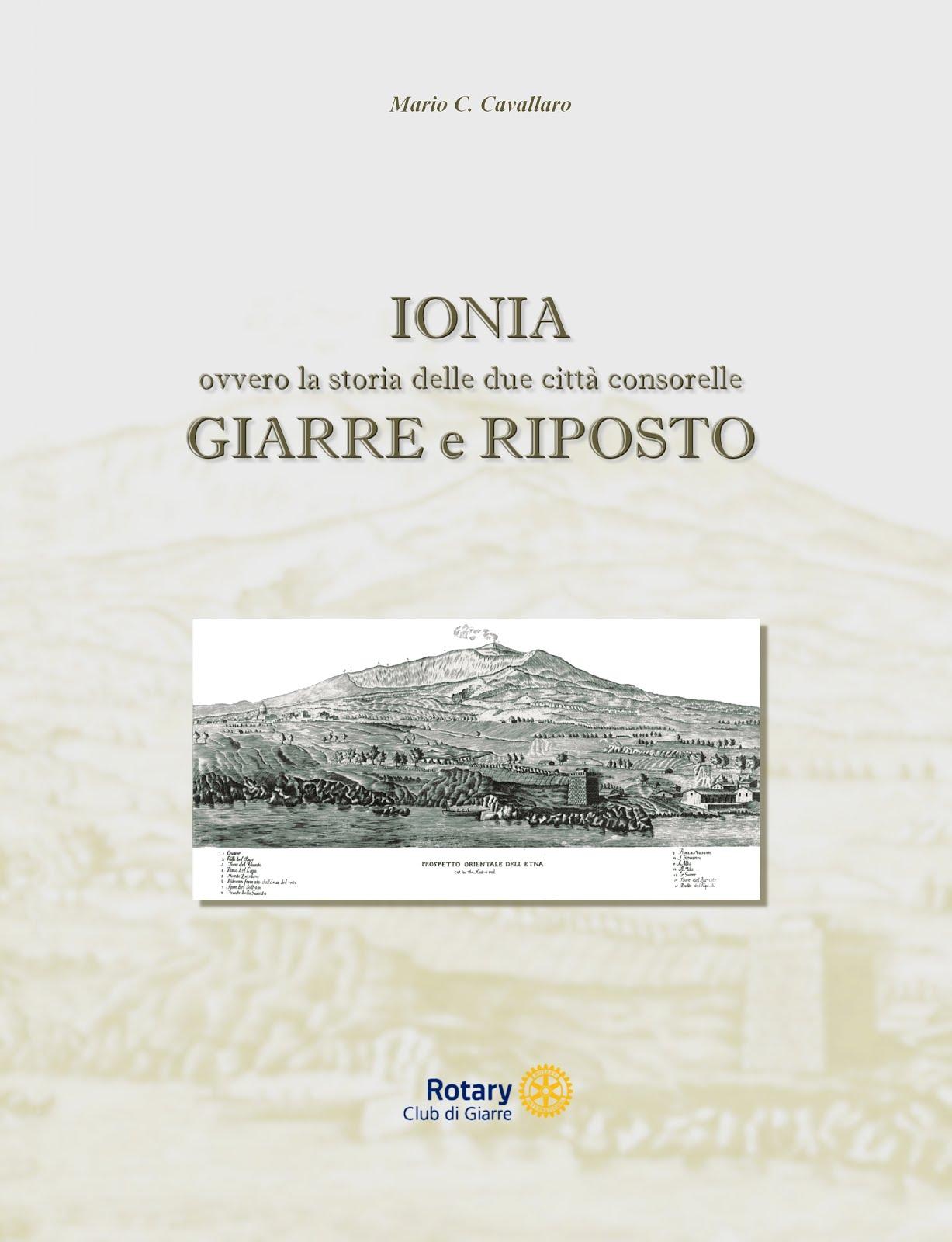 IONIA: ovvero la storia delle due città consorelle - GIARRE e RIPOSTO - di Mario C. Cavallaro