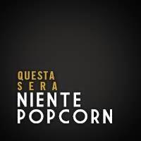Questa sera niente popcorn