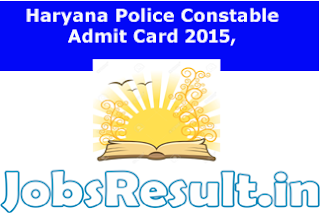 Haryana Police Constable Admit Card 2015,
