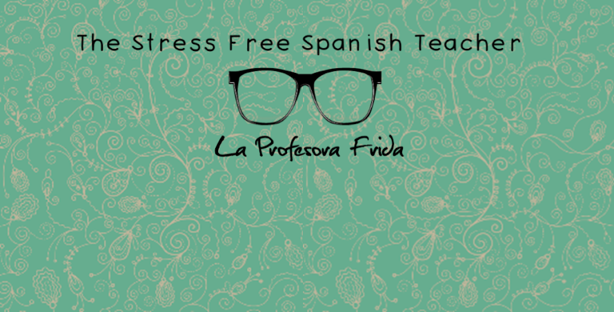 La Profesora Frida, The Stress Free Spanish Teacher!