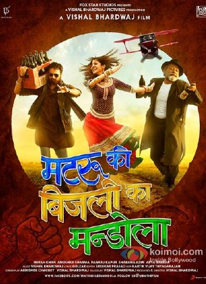 Matru Ki Bijlee Ka Mandola (2013) Movie Poster