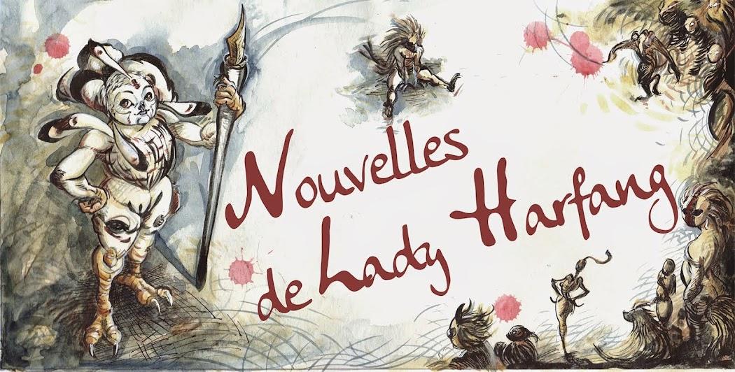 Nouvelles de Lady Harfang