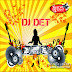 [Album] DJ DET Remix Vol 21 | New Remix 2014