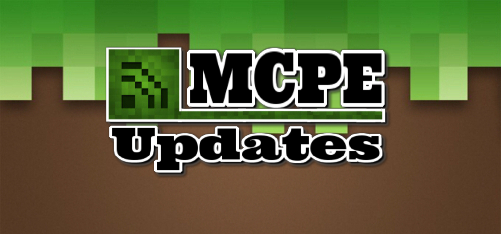 MCPE Updates