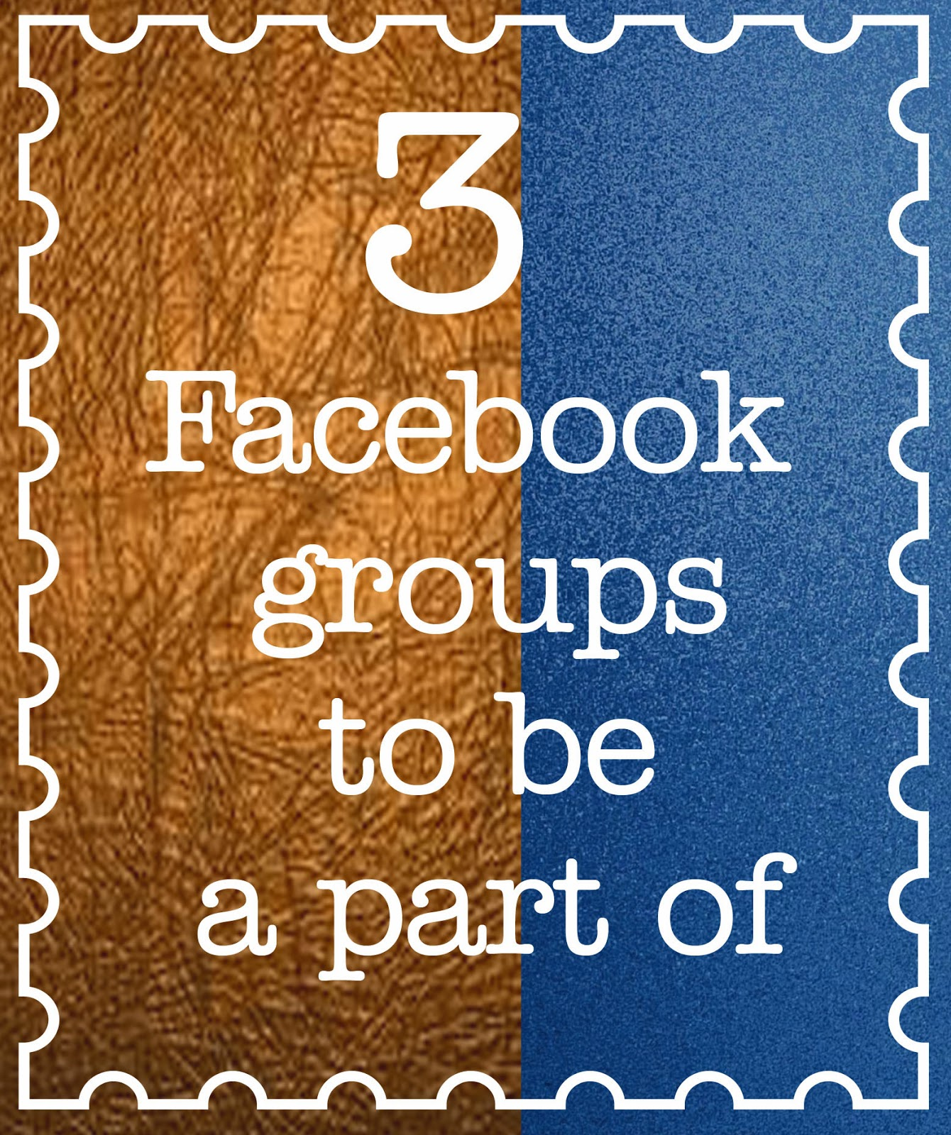 3 Facebook groups to be a part of