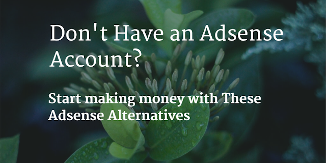 Best Paying Adsense Alternatives