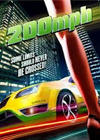 200 Mph (2011) online y gratis