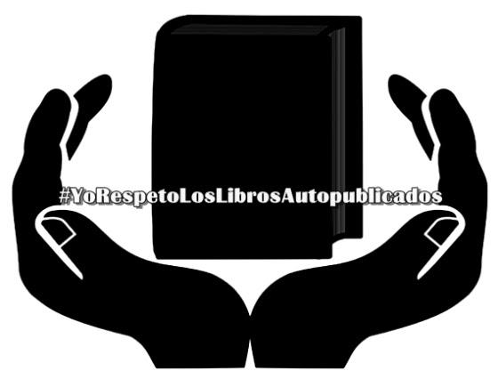 #YoRespetoLosLibrosAutopublicados