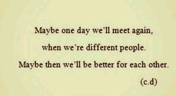 maybe we will meet again quotes