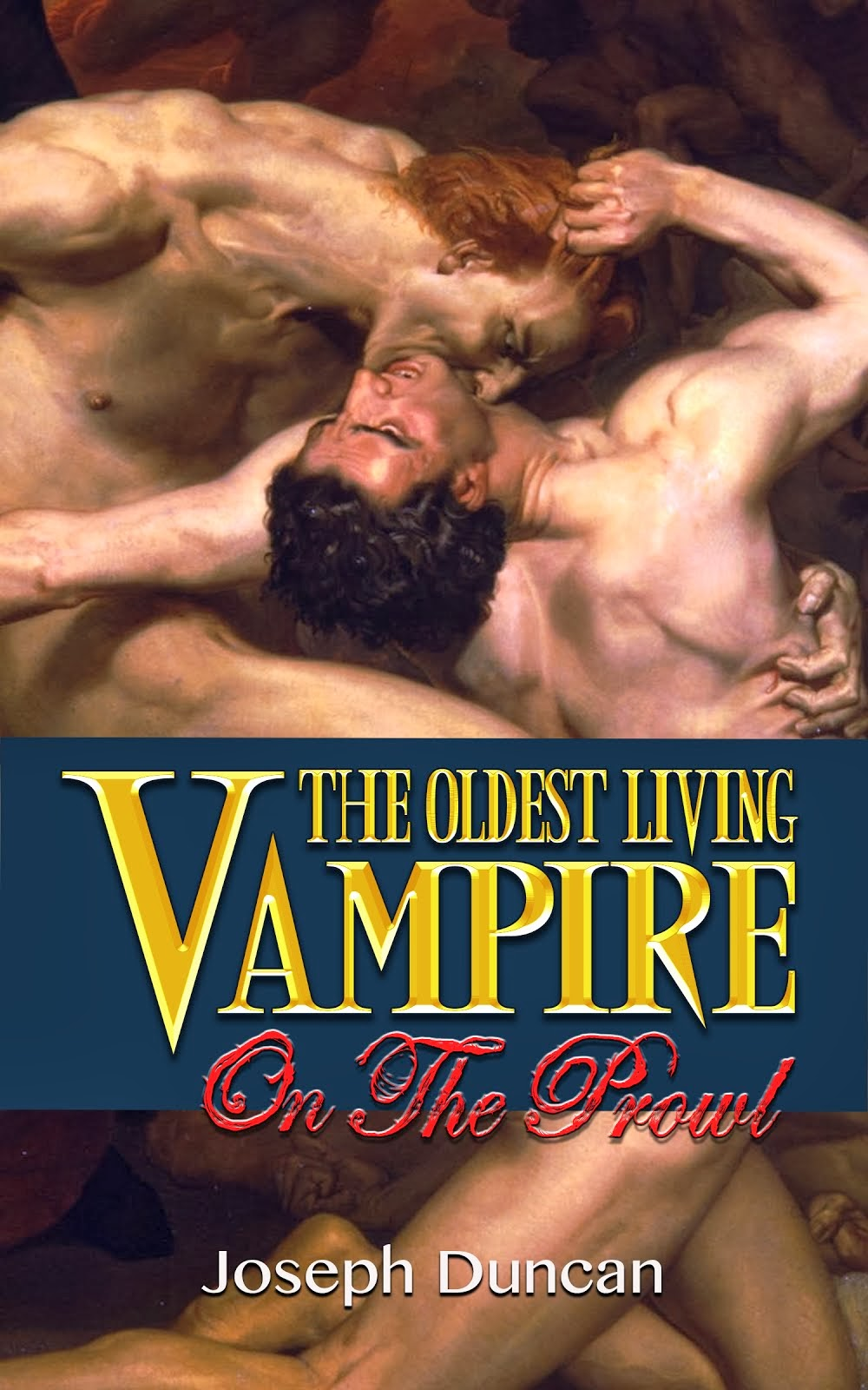 The Oldest Living Vampire on the Prowl