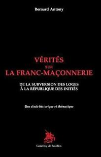Vérités sur la Franc-Maçonnerie